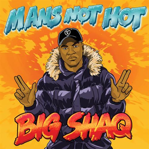 Big Shaq, Man's Not Hot, Keyboard