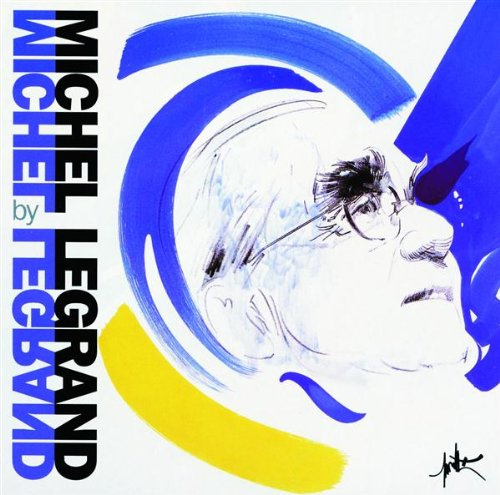 Michel Legrand, You Must Believe In Spring, Piano