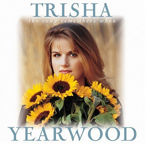 Trisha Yearwood, The Song Remembers When, Piano, Vocal & Guitar (Right-Hand Melody)