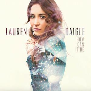 Lauren Daigle, First, Piano, Vocal & Guitar (Right-Hand Melody)