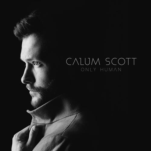 Calum Scott, You Are The Reason, Piano, Vocal & Guitar (Right-Hand Melody)