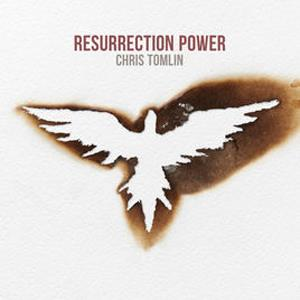 Chris Tomlin, Resurrection Power, Piano, Vocal & Guitar (Right-Hand Melody)