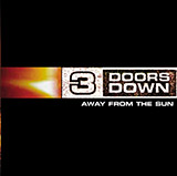 3 Doors Down Away From The Sun Sheet Music and PDF music score - SKU 56194