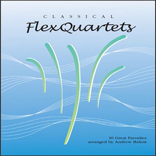 Andrew Balent, Classical Flexquartets - Eb Instruments, Woodwind Ensemble