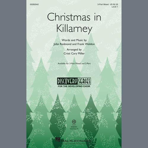 John Redmond & Frank Weldon, Christmas In Killarney (arr. Cristi Cary Miller), 3-Part Mixed Choir