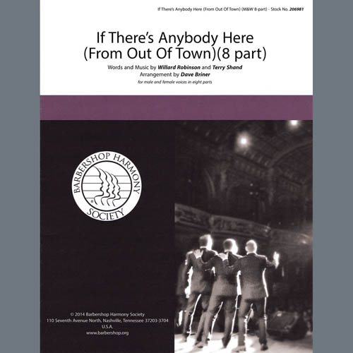 Willard Robison, If There's Anybody Here (from Out Of Town) (arr. David Briner), SATB Choir