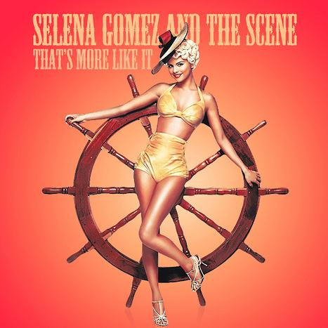 Selena Gomez & The Scene, That's More Like It, Piano, Vocal & Guitar (Right-Hand Melody)