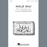 African-American Spiritual Hold On (arr. Moses Hogan) Sheet Music and PDF music score - SKU 454521