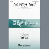 African American Spiritual No Ways Tired (arr. Rollo Dilworth) Sheet Music and PDF music score - SKU 179118