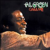 Al Green Call Me (Come Back Home) Sheet Music and PDF music score - SKU 21279