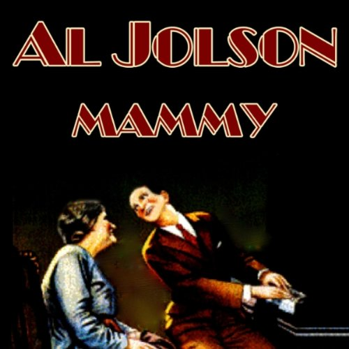 Al Jolson, My Mammy (from The Jazz Singer), Piano, Vocal & Guitar (Right-Hand Melody)