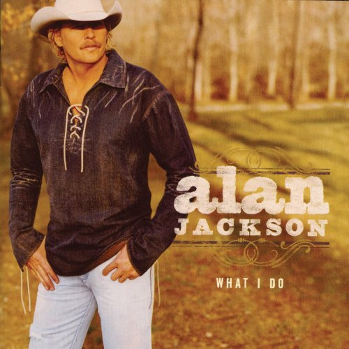 Alan Jackson, If Love Was A River, Piano, Vocal & Guitar (Right-Hand Melody)