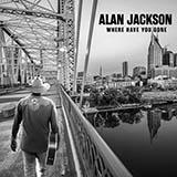 Alan Jackson You'll Always Be My Baby Sheet Music and PDF music score - SKU 485884