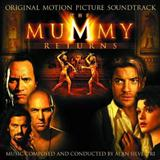 Alan Silvestri The Mummy Returns (The Mummy Returns) Sheet Music and PDF music score - SKU 120807