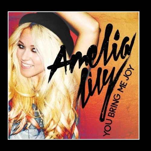 Amelia Lily, You Bring Me Joy, Piano, Vocal & Guitar (Right-Hand Melody)