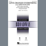 Andrew Lloyd Webber Love Changes Everything (from Aspects Of Love) (arr. Ed Lojeski) Sheet Music and PDF music score - SKU 67095