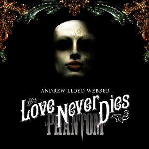 Andrew Lloyd Webber, Love Never Dies, Piano, Vocal & Guitar (Right-Hand Melody)