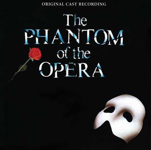Andrew Lloyd Webber, The Phantom Of The Opera, Piano, Vocal & Guitar (Right-Hand Melody)