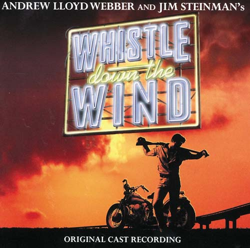 Andrew Lloyd Webber, Whistle Down The Wind, Piano, Vocal & Guitar