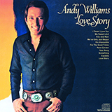Andy Williams Where Do I Begin (Love Theme) Sheet Music and PDF music score - SKU 176389