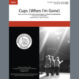 Anna Kendrick Cups (When I'm Gone) (from Pitch Perfect) (arr. Kirby Shaw) Sheet Music and PDF music score - SKU 406826