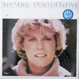 Anne Murray You Needed Me Sheet Music and PDF music score - SKU 190154