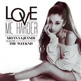 Ariana Grande & The Weeknd Love Me Harder Sheet Music and PDF music score - SKU 157091
