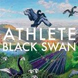 Athlete Black Swan Song Sheet Music and PDF music score - SKU 100021