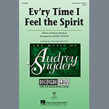 African-American Spiritual Every Time I Feel The Spirit (arr. Audrey Snyder) Sheet Music and PDF music score - SKU 150469