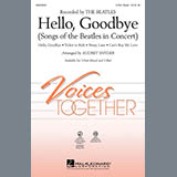 Audrey Snyder Hello, Goodbye (Songs Of The Beatles In Concert) Sheet Music and PDF music score - SKU 290080