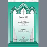 Austin Lovelace Psalm 150 Sheet Music and PDF music score - SKU 430959