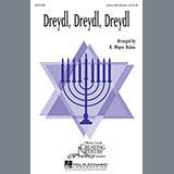 B. Wayne Bisbee Dreydl, Dreydl, Dreydl Sheet Music and PDF music score - SKU 290440