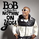 B.o.B Nothin' On You (feat. Bruno Mars) Sheet Music and PDF music score - SKU 74913