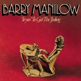 Barry Manilow I Write The Songs Sheet Music and PDF music score - SKU 72488