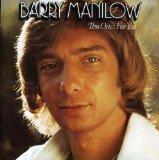 Barry Manilow Looks Like We Made It Sheet Music and PDF music score - SKU 21062