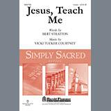 Bert Stratton and Vicki Tucker Courtney Jesus, Teach Me Sheet Music and PDF music score - SKU 449585