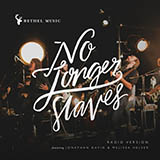 Bethel Music No Longer Slaves Sheet Music and PDF music score - SKU 415773