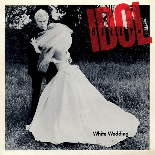 Billy Idol, White Wedding, Piano, Vocal & Guitar (Right-Hand Melody)
