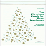 Blumenthal Ten Christmas Carols For 3 Trombones - 2nd Trombone Sheet Music and PDF music score - SKU 322142
