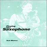 Bob Mintzer Playing The Saxophone Sheet Music and PDF music score - SKU 125033