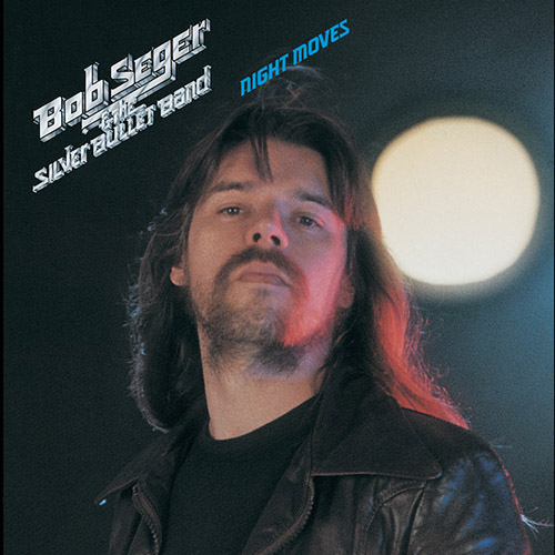 Bob Seger, The Fire Down Below, Guitar Tab