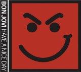 Bon Jovi Have A Nice Day Sheet Music and PDF music score - SKU 84828