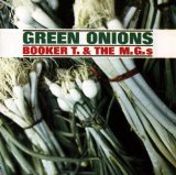 Booker T. and The MGs Green Onions Sheet Music and PDF music score - SKU 13663