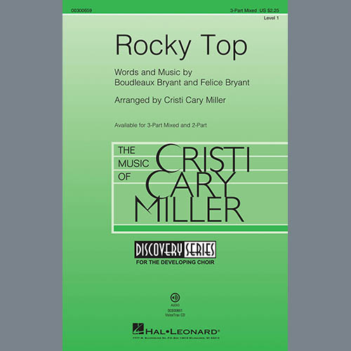Boudleaux Bryant and Felice Bryant, Rocky Top (arr. Cristi Cary Miller), 3-Part Mixed Choir