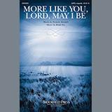 Brad Nix More Like You, Lord, May I Be Sheet Music and PDF music score - SKU 186182