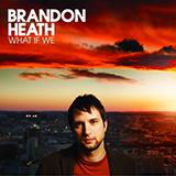 Brandon Heath Love Never Fails Sheet Music and PDF music score - SKU 254626