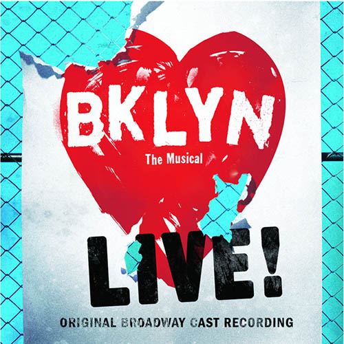 Brooklyn The Musical, Love Me Where I Live, Piano, Vocal & Guitar (Right-Hand Melody)