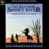 Bruce Rowland The Man From Snowy River (Main Title Theme) Sheet Music and PDF music score - SKU 51635