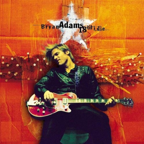 Bryan Adams, Have You Ever Really Loved A Woman?, Piano, Vocal & Guitar (Right-Hand Melody)