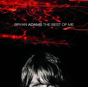 Bryan Adams, The Best Of Me, Lyrics & Chords